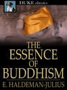The Essence of Buddhism [electronic resource]