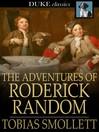 The Adventures of Roderick Random [electronic resource]