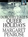 Dorothy Dale's Queer Holidays