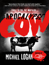 Apocalypse Cow Series, Book 1