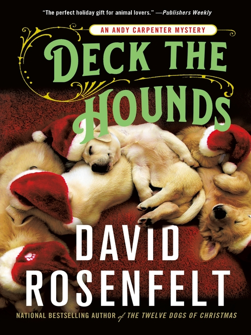 Deck the Hounds--An Andy Carpenter Mystery