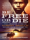 Cover image for Be Free or Die
