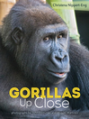 Cover image for Gorillas Up Close