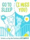 Go to Sleep (I Miss You)