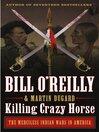 Killing Crazy Horse [EBOOK]