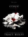Crave Series, Book 1