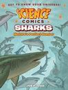 Science Comics--Sharks