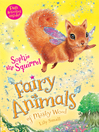 Sophie the Squirrel--Fairy Animals of Misty Wood