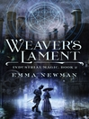 Weaver's Lament--Industrial Magic Book 2