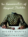 Cover image for The Assassination of Margaret Thatcher