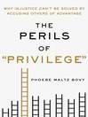 """The Perils of """"Privilege"""""""