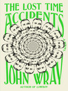 Cover image for The Lost Time Accidents