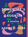 Somebody's Daughter [EBOOK]
