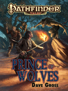 Pathfinder Tales--Prince of Wolves