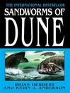 Sandworms of Dune [electronic resource]