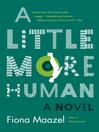 A Little More Human