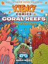 Science Comics--Coral Reefs