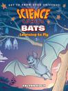 Science Comics--Bats