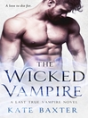 The Wicked Vampire [electronic resource]