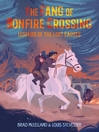 The Fang of Bonfire Crossing [electronic resource]