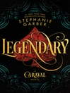 Legendary--A Caraval Novel