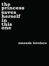 The princess saves herself in this one [eBook]