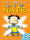 The Complete Big Nate, Volume 18