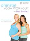 Prenatal Yoga Workout with Desi Bartlett, Episode 1