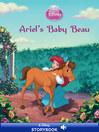 Ariel's Baby Beau