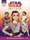 Star Wars Forces of Destiny: Daring Adventures, Volume 1