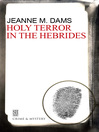 Holy terror in the Hebrides : a Dorothy Martin mystery