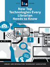 Cover image for New Top Technologies Every Librarian Needs to Know