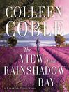 The view from rainshadow bay. Book 1 [Audio eBook]