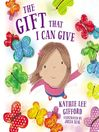 The Gift That I Can Give [Audio eBook]
