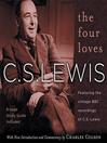 The four loves [Audio eBook]