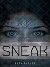 Sneak [electronic resource]