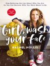 Cover image for Girl, Wash Your Face