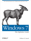 Cover image for Windows 7:  the Definitive Guide