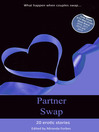 Cover image for 20 erotic swinging and swapping stories