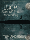 Cover image for Luca, Son of the Morning