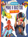 Make a Race Car Your Way!