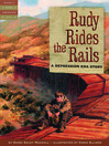 Cover image for Rudy Rides the Rails