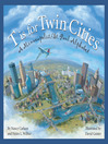 Cover image for T is for Twin Cities