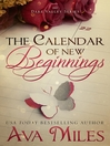 The Calendar of New Beginnings [electronic resource]
