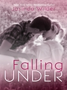 Falling Under [electronic resource]