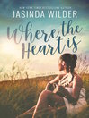 Where the Heart Is [electronic resource]