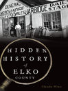 Hidden History of Elko County