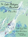 The Lake Michigan Mermaid