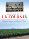 Growing Up in La Colonia