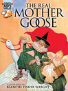 The Real Mother Goose / illustrated by Blanche Fisher Wright